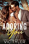Adoring You (Only You, #0.5)