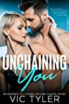 Unchaining You (Only You, #2)