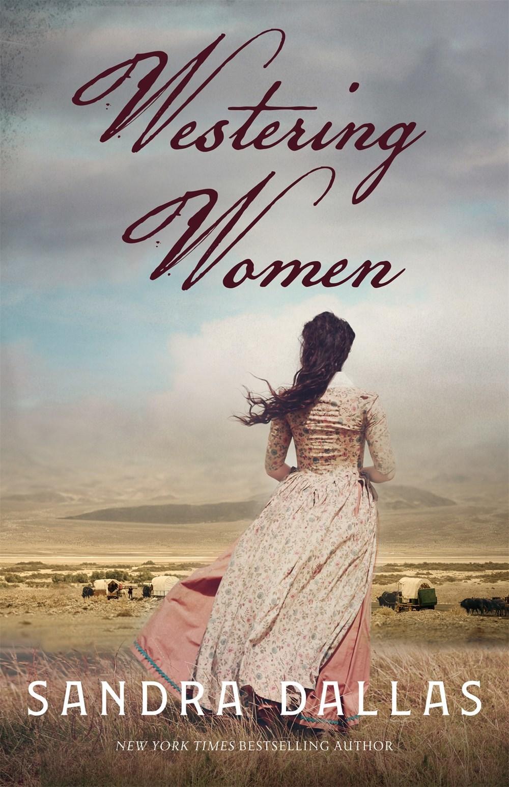 Westering Women - Sandra Dallas
