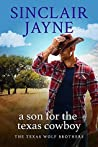 A Son for the Texas Cowboy (The Texas Wolf Brothers #1)