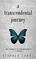 A Transcendental Journey By Stephen Evans border=