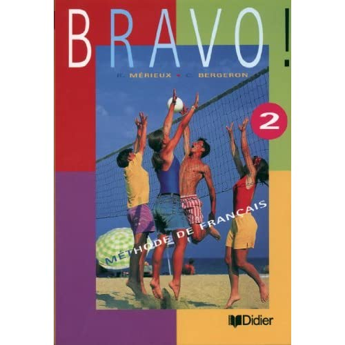 Bravo Livre De L Eleve 2 By Regine Merieux
