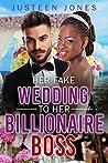 Her Fake Wedding to Her Billionaire Boss