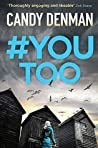 #YouToo (Dr Jocasta Hughes Mysteries Book 3)