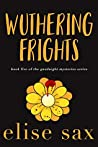 Wuthering Frights (Goodnight Mysteries #5)