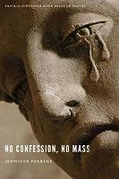 No Confession, No Mass