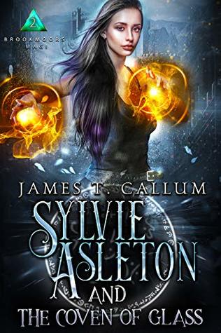 Sylvie Asleton and the Coven of Glass  pdf