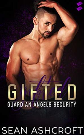 Gifted (Guardian Angels Security #2)