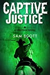 Captive Justice: A Classic Western (Western Justice Book 2)