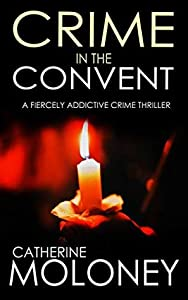 Crime In The Convent (Detective Markham Mystery #3)