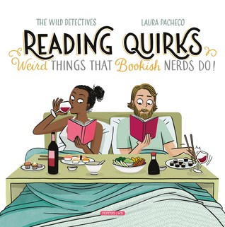 Reading Quirks: Weird Things That Bookish Nerds Do!