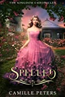 Spelled (The Kingdom Chronicles #2)
