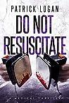 Do Not Resuscitate (Dr. Beckett Campbell, Medical Examiner #4)
