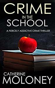 Crime in the School (Detective Markham Mystery #2)