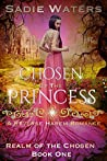 Chosen by the Princess (Realm of the Chosen #1)
