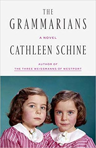 The Grammarians by Cathleen Schine