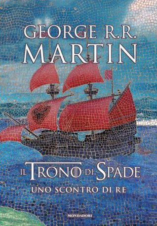 Uno scontro di re  (A Song of Ice and Fire, #2)