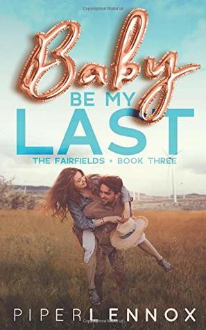 Baby, Be My Last (The Fairfields)