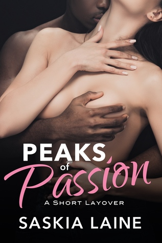 Peaks of Passion: A Short Layover (Layovers #1.1)