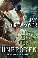 Unbroken (Loveless, Texas #0.5)