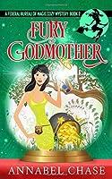 Fury Godmother (Federal Bureau of Magic Cozy Mystery)