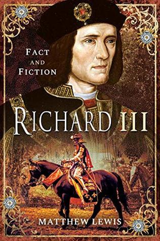 Richard III (Fact and Fictions)