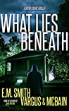 What Lies Beneath (Victor Loshak #2)