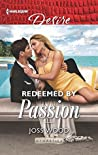Redeemed by Passion (Dynasties: Secrets of the A-List, #4)