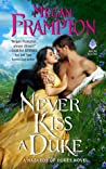 Never Kiss a Duke (Hazards of Dukes, #1)