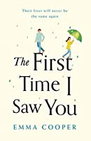 The First Time I Saw You: the most heartwarming and emotional love story of the year