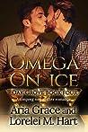 Omega on Ice (Oak Grove #4)