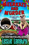 Meerkats and Murder (Merry Wrath #11)