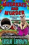 Meerkats and Murder (Merry Wrath Mysteries, #11)