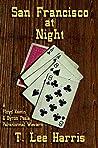 San Francisco at Night (A Floyd Kaetin and Byron Peale Paranormal Western Book 1)
