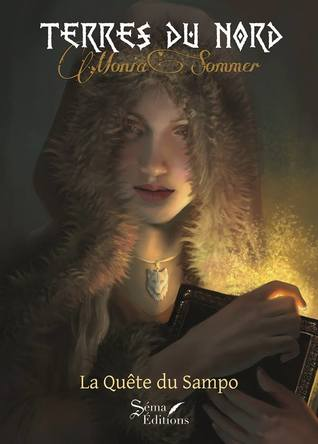 Terres du Nord, Tome 1  by Monia Sommer