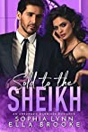Sold to the Sheikh: An Arranged Marriage Romance