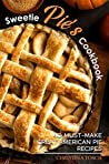 Sweetie Pie's Cookbook by Christina Tosch
