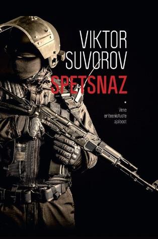 Spetsnaz by Viktor Suvorov