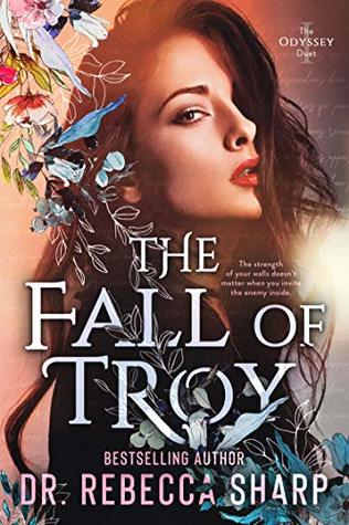 The Fall of Troy (The Odyssey Duet, #1)