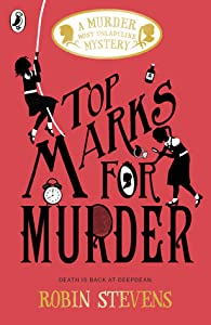 Top Marks for Murder (Murder Most Unladylike Mysteries, #8)