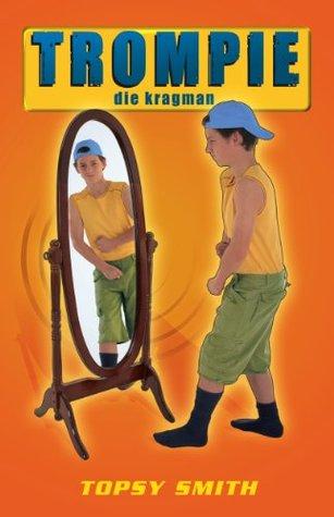 Trompie die hoërskoolseun (#4) (Afrikaans Edition)