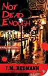 Not Dead Enough (Micky Knight, #10)