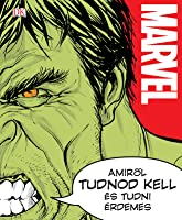 Marvel – Amiről tudnod kell és tudni érdemes