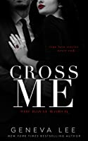 Cross Me (Royal World 1)