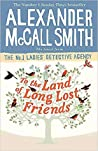 To the Land of Long Lost Friends (No. 1 Ladies' Detective Agency, #20)
