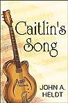 Caitlin's Song (Carson Chronicles, #4)
