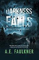 Darkness Falls (Nature's Fury Book 1)