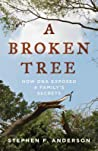 A Broken Tree: How DNA Exposed a Family's Secrets