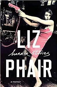 Horror Stories: A Memoir