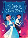 The Deep & Dark Blue by Niki Smith